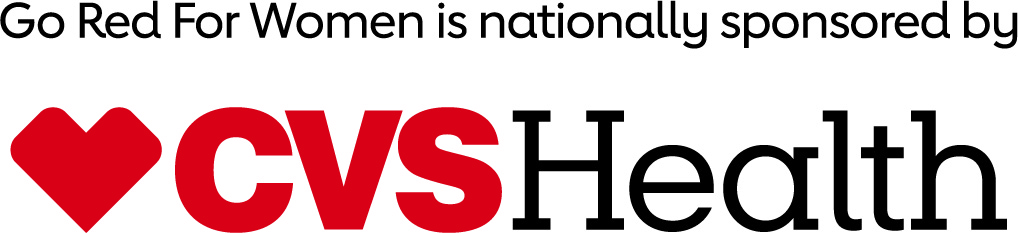 Go Red for Women is Nationally Sponsored by C V S Health